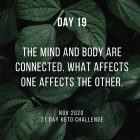 Day 19 of the 21 Day Keto Challenge November 2020