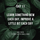 Day 11 of the 21 Day Keto Challenge November 2020