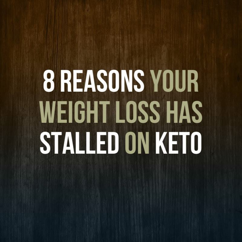 8 Reasons For A Weight Loss Stall On Keto Aussie Keto Queen