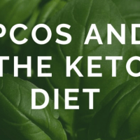 Keto Diet and PCOS - What is the relationship? Can a diet really help PCOS?