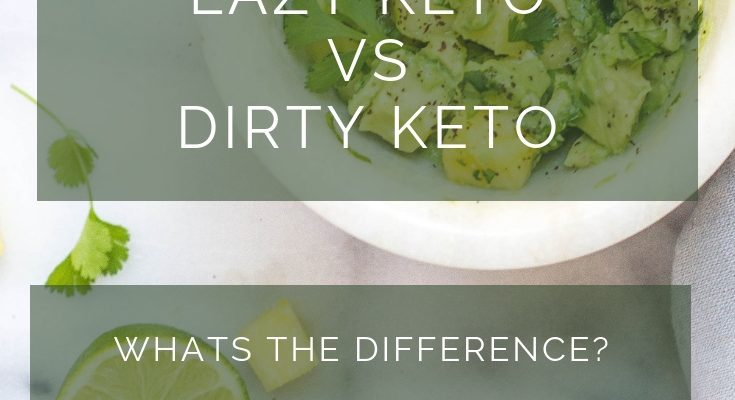 Lazy Keto VS Strict Keto VS Dirty Keto