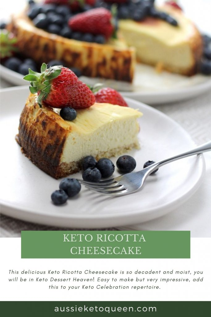 Keto Ricotta Cheesecake by  Aussie Keto Queen. A delicious Keto Dessert perfect for Summer, this Low Carb Keto Ricotta Cheesecake is so impressive, your friends and family won't even know they're eating healthy. Delicious, simple and so decadent, topped with fresh berries. #summerdessert #ketodessert #ketocheesecake #ketogenicdiet
