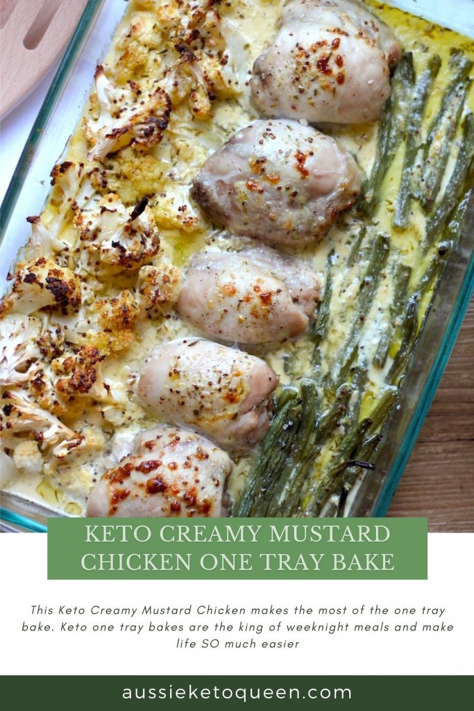 Keto Creamy Mustard Chicken One Tray Bake recipe by Aussie Keto Queen All in one tray, in the oven and bam you've got a delicious keto friendly dinner loaded with veg!