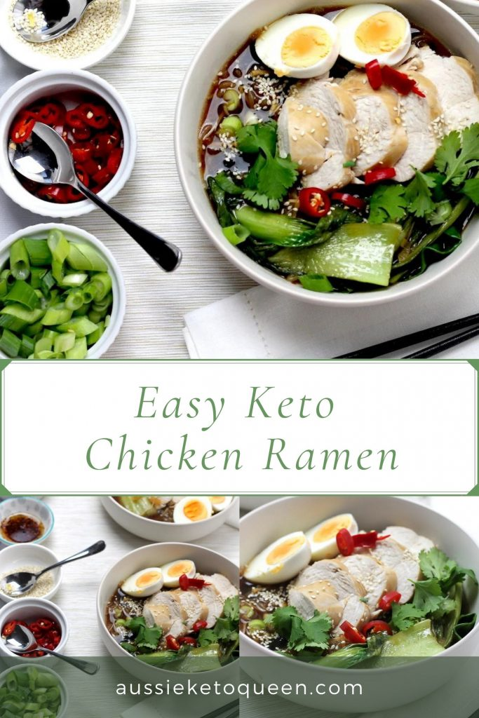 Keto Chicken Ramen Noodles recipe by Aussie Keto Queen Pinterest Image is a great broth based dinner, easy to prepare for weeknight Keto meals and loaded with flavour. Entertain a Keto crowd with ease! #keto #ketodinner #easyketo #japaneseketo