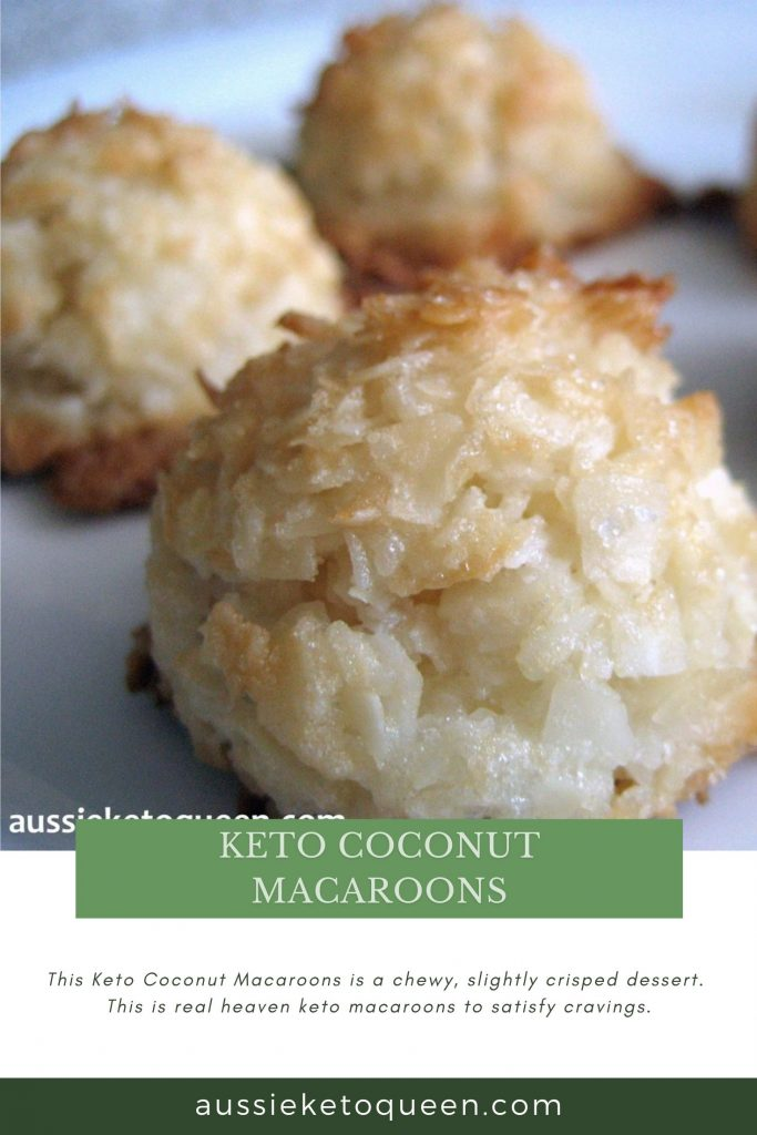 Keto Coconut Macaroons by Aussie Keto Queen. A chewy, slightly crisped macaroon is heaven and these quick and easy cookies come together in no time at all.Keto dessert that is absolutely delicious and easy to prepare