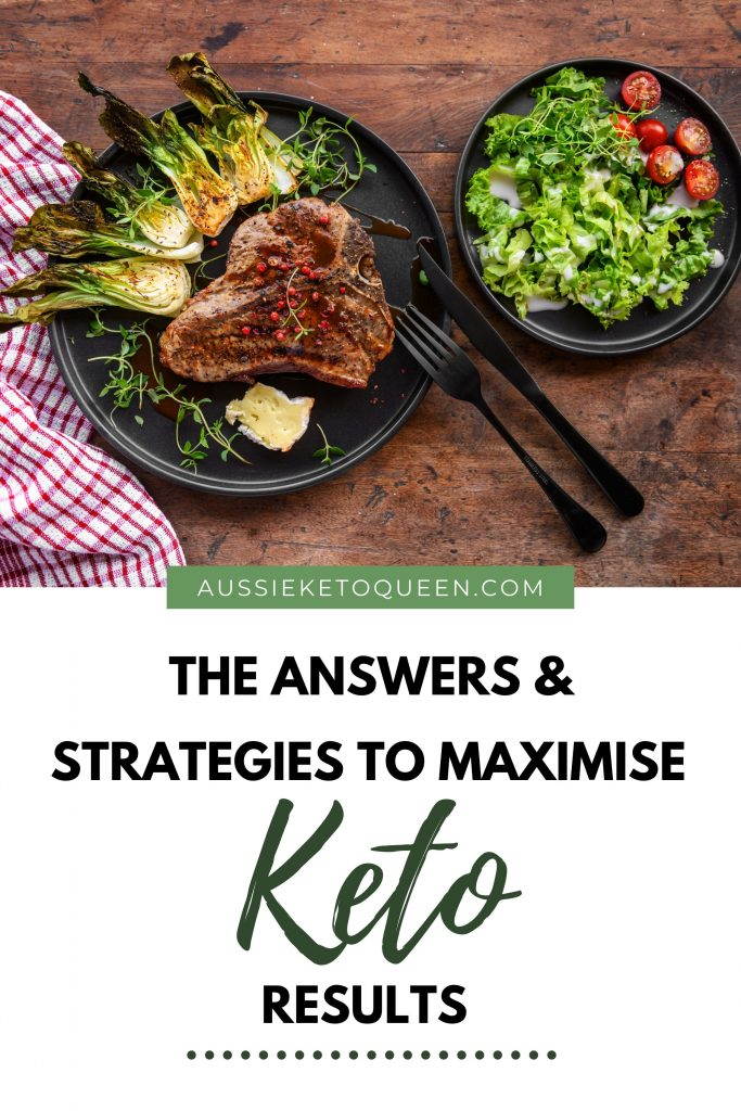 The Answers & Strategies to Maximise Keto Results