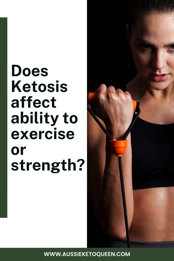 Does Ketosis affect ability to exercise or strength?